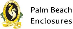Palm Beach Enclosures